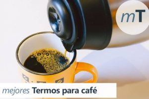 Guía de los mejores termos para café