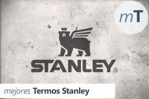 Mejores termos Stanley del mercado